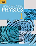 Edexcel AS/A level Physics Student Book 1 + ActiveBook (Edexcel GCE Science 2015)