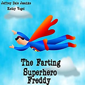 The Farting Superhero Freddy Audiobook