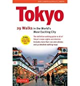 Tokyo 34 Walks in the World's Most Exciting City by Martin, John H. ( AUTHOR ) Oct-15-2012 Paperback