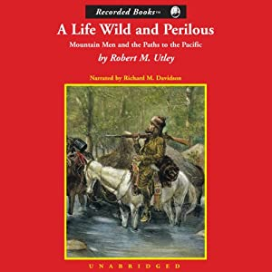 A Life Wild and Perilous Audiobook