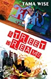 Street Dreams by Tama Wise front cover