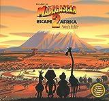The Art of Dreamworks Madagascar: Escape 2 Africa