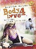 Body 4 love. Quando credi di sapere tutto sul sesso