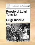 Poesie Di Luigi Tansillo, Luigi Tansillo, 1170349056