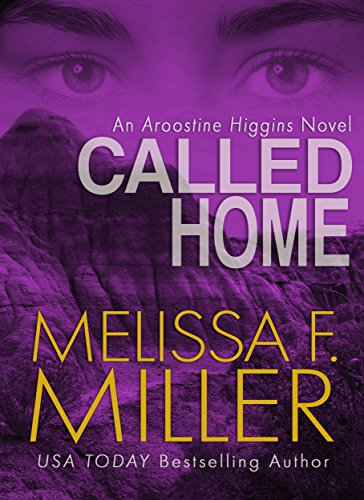Called Home (An Aroostine Higgins Novel Book 4)