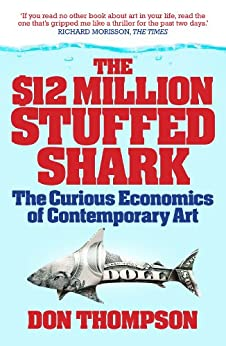 million shark stuffed dollar contemporary economics curious auction houses cover reading amazon thompson kindle edition books editions