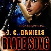 Blade Song | J. C. Daniels