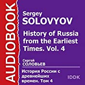 History of Russia from the Earliest Times: Vol. 4 [Russian Edition] | Sergey Solovyov