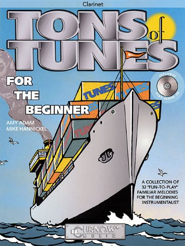 - Tons of Tunes for the Beginner: Clarinet (Curnow Play-Along Book)