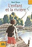 L'Enfant et la Riviere (French Edition)