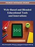 Web-Based and Blended Educational Tools and Innovations, , 1466620234