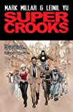 Super Crooks - Book One: The Heist