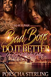 Bad Boys Do It Better: In Love With an Outlaw