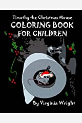 Timothy the Christmas Mouse Coloring Book For Children Paperback