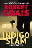 img - for Indigo Slam: An Elvis Cole Novel book / textbook / text book