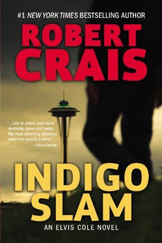 Indigo Slam: An Elvis Cole Novel - Indigo Classic Wash