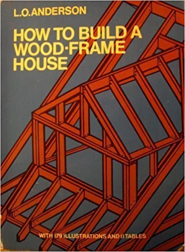 how to build a wood frame house dover pictorial archives leroy oscar anderson 9780486229546 amazoncom books