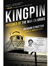Kingpin: Prisoner of the War on Drugs (Cannabis Americanan: Remembrance of the War on Plants, Book 2) (Volume 2)