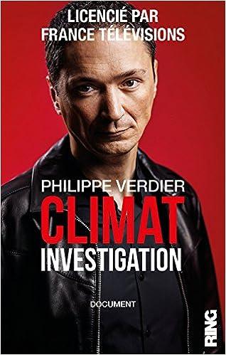 Risultati immagini per Philippe Verdier Climate Investigation