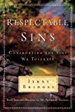 Respectable Sins by Jerry Bridges (2007) Paperback