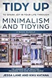 Tidy Up to Spark Joy in Your Life Through