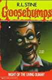 Night of the Living Dummy (Goosebumps, No 7) by Stine, R. L. (1993) Paperback