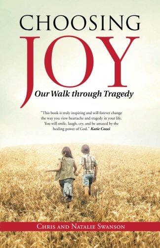 Choosing Joy: Our Walk through Tragedy