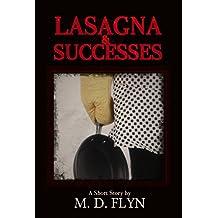 Lasagna and Successes: A noir short story