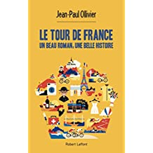 Le Tour de France (French Edition)