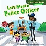 Let's Meet a Police Officer   Gina Bellisario