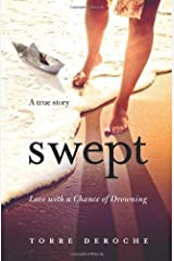Swept: Love with a Chance of Drowning by Torre DeRoche (2011-08-27) Mass Market Paperback