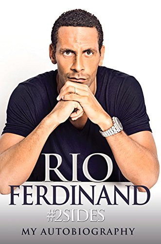 2sides: Rio Ferdinand - My Autobiography