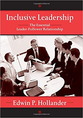Inclusive Leadership: The Essential Leader-Follower Relationship (Applied Psychology Series)
