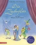 Musikalisches Bilderbuch mit CD: Die Zauberflöte. Oper von Wolfgang Amadeus Mozart (mit Begleit-CD)