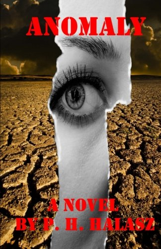 Read Online Anomaly (The Hidden Legion) (Volume 1) ebook