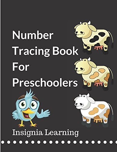 Number Tracing Book For Preschoolers: Activity Book To Trace Numbers Connect The Dots For Numbers Practice And Color The Numbers 0 To 10