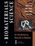 Biomaterials Science:: An Introduction to Materials