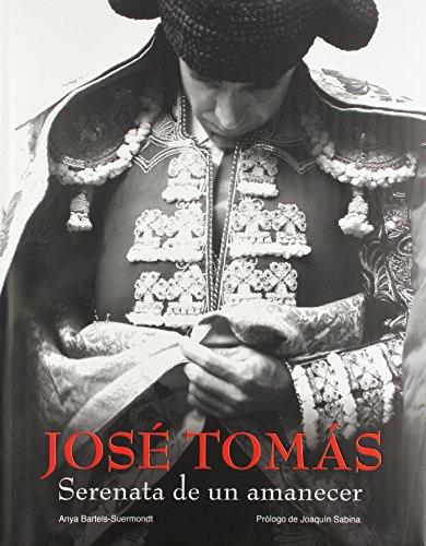 Descargar Libro José Tomás. Serenata De Un Amanecer Aa. Vv.