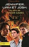Jennifer, Josh et Liam, les stars de Hunger Games par White