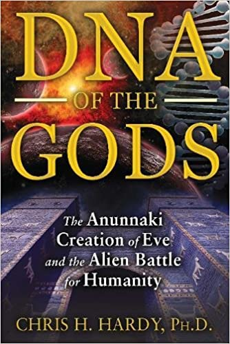 Amazon Fr Dna Of The Gods The Anunnaki Creation Of Eve