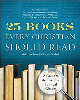 Amazon com: 25 Books Every Christian Should Read: A Guide to