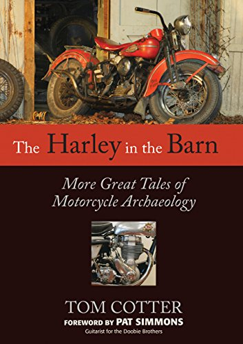 The Harley in the Barn: More Great Tales of