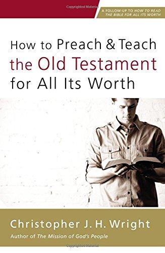 How To Preach+Teach The Old Testament..