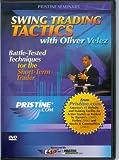 Swing Trading Tactics with Oliver Velez (DVD)
