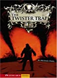 Twister Trap, The