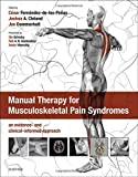Manual Therapy for Musculoskeletal Pain Syndromes: an evidence- and clinical-informed approach, 1e