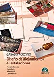 img - for Ganado porcino : dise o de alojamientos e instalaciones book / textbook / text book