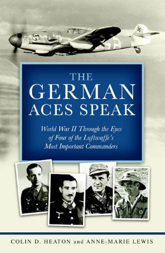 Pilot Luftwaffe - The German Aces Speak