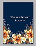 Weekly Budget Planner: A 52 Week Personal Budget Planner To Manage Your Income