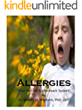 Allergies, Your Natural Biofeedback System (English Edition)